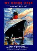 My Ocean Liner 1st edition 9780880451499 0880451491