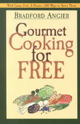 Gourmet Cooking for Free 0 9781572234000 1572234008