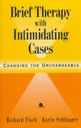 Brief Therapy with Intimidating Cases 1st edition 9780787943646 0787943649