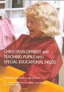 Child Development and Teaching Pupils with Special Educational Needs 0 9781134476169 1134476167