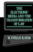 The Electronic Media and the Transformation of Law 0 9780195045901 0195045904