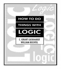 How To Do Things With Logic 1st Edition 9781317785934 1317785932