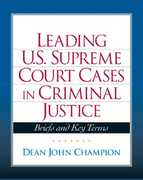 Leading United States Supreme Court Cases in Criminal Justice 1st edition 9780135131824 0135131820
