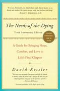 The Needs of the Dying 10th edition 9780061137594 0061137596