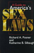 A Guide to America's Sex Laws 2nd edition 9780226675657 0226675653