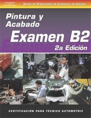 ASE Collision Test Prep Series -- Spanish Version, 2E (B2) 2nd edition 9781401892555 1401892558