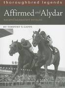 Affirmed and Alydar 0 9781581501544 1581501544