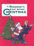 A Missionary's Night Before Christmas 0 9781586851675 1586851675