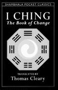 I Ching 1st Edition 9780877736615 0877736618