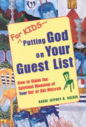 For Kids - Putting God on Your Guest List 1st edition 9781580230155 1580230156