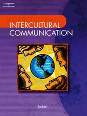 Intercultural Communication 1st Edition 9780538727945 0538727942