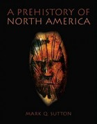 A Prehistory of North America 1st edition 9780205342013 0205342019