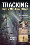 Tracking - Signs of Man, Signs of Hope 0 9781592286867 1592286860
