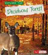 Explore the Deciduous Forest 0 9780736864039 0736864032
