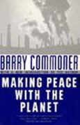 Making Peace with the Planet 1st Edition 9781565840126 1565840127