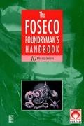 Foseco Foundryman's Handbook 10th edition 9780750619394 0750619392