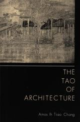 The Tao of Architecture 0 9780691003306 0691003300