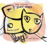 John Coltrane's Giant Steps 0 9780689845987 0689845987