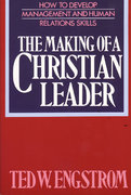 The Making of a Christian Leader 1st Edition 9780310242215 0310242215