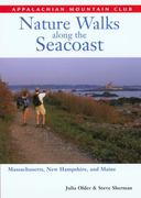 Nature Walks along the Seacoast 0 9781929173129 1929173121