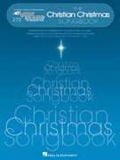 The Christian Christmas Songbook 0 9780634062162 0634062166