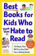 Best Books for Kids Who (Think They) Hate to Read 0 9780761527558 0761527559