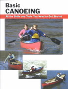Basic Canoeing 1st Edition 9780811726443 0811726444
