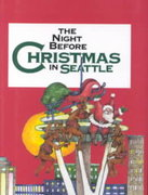 The Night Before Christmas in Seattle 0 9780879059293 087905929X