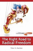The Right Road to Radical Freedom 0 9781845400187 1845400186