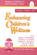 Enhancing Children's Wellness 0 9780761910923 0761910921