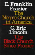 The Negro Church in America/The Black Church Since Frazier 1st Edition 9780805203875 0805203877