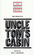 New Essays on Uncle Tom's Cabin 0 9780521317863 052131786X