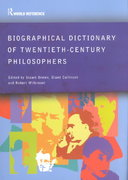 Biographical Dictionary of Twentieth-Century Philosophers 1st edition 9780203014479 0203014472