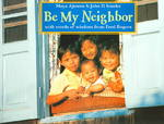 Be My Neighbor 0 9781570915048 1570915040