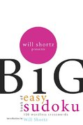 Will Shortz Presents The Big Book of Easy Sudoku 1st edition 9780312345563 0312345569