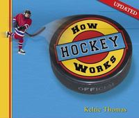 How Hockey Works 2nd edition 9781897066652 1897066651
