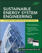 Sustainable Energy System Engineering 1st edition 9780071473590 0071473599