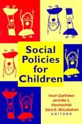 Social Policies for Children 0 9780815736653 0815736657