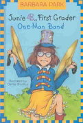Junie B. Jones #22:  One-Man Band 1st edition 9780375925221 0375925228