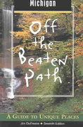 Michigan - Off the Beaten Path 7th edition 9780762726851 0762726857