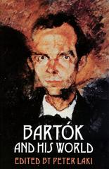 Bartók and His World 0 9780691006338 0691006334