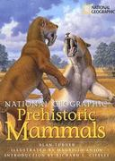 National Geographic Prehistoric Mammals 0 9780792271345 0792271343