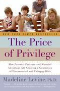 The Price of Privilege 1st Edition 9780060595852 006059585X