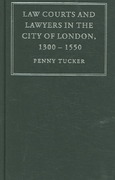 Law Courts and Lawyers in the City of London, 1300-1550 1st edition 9780521866682 0521866685