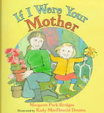 If I Were Your Mother 1st Edition 9780688151911 0688151914