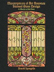 Masterpieces of Art Nouveau Stained Glass Design 0 9780486259536 0486259536
