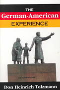 The German-American Experience 0 9781573927314 1573927317