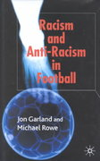 Racism and Anti-Racism in Football 0 9780333730799 0333730798