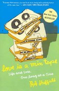 Love Is a Mix Tape 1st Edition 9781400083039 1400083036