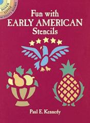 Fun with Early American Stencils 0 9780486274577 0486274578